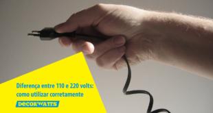diferença entre 110 e 220 volts